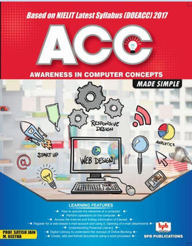 Awareness in Computer Concepts (ACC) Made Simple by Satish Jain