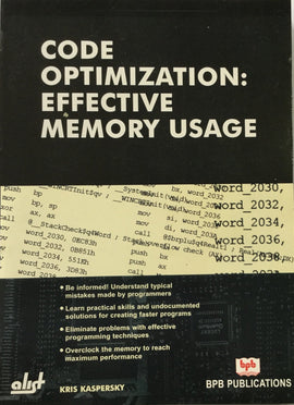 code Optimization : Effective Memory Usage By Kris Kaspersky