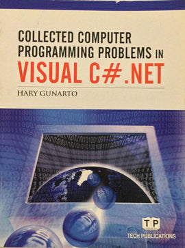 Collected Computer  Programming Problems in Visual C# .NET By Hary Gunarto
