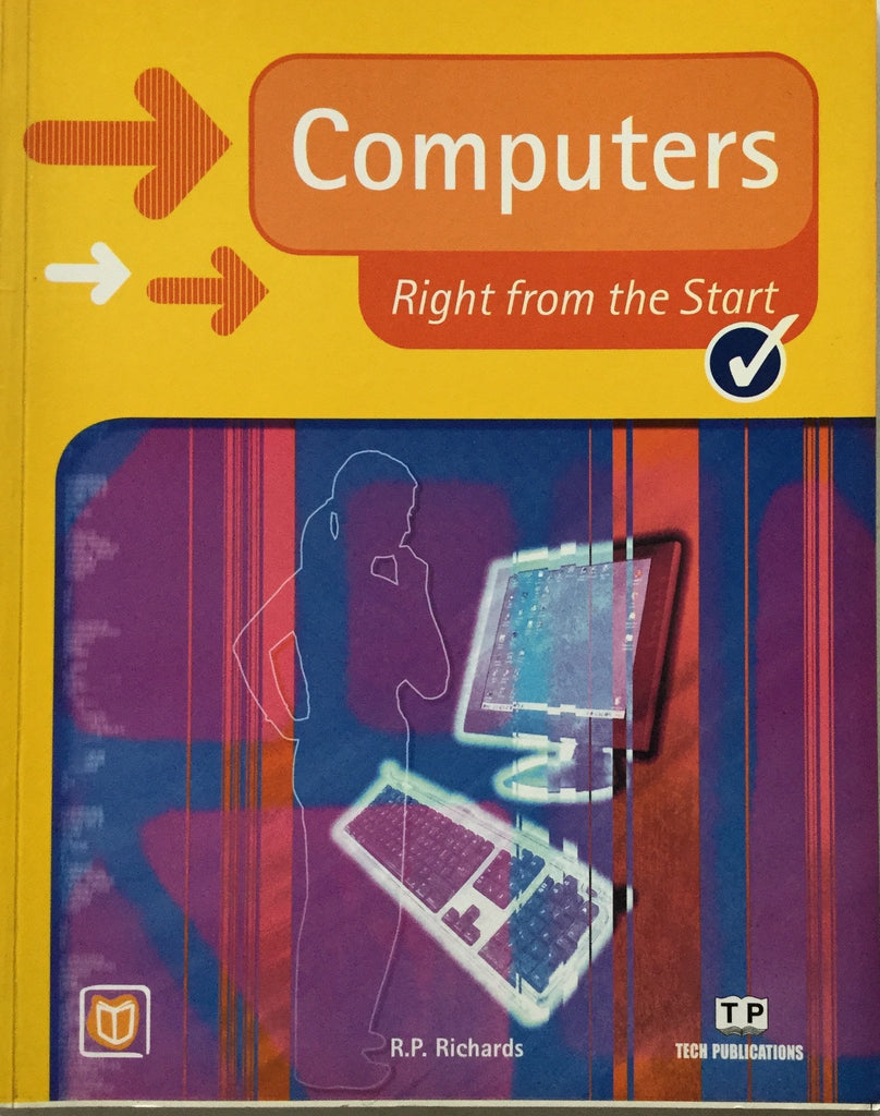 Computers Right From The Start By  R.P. Richards