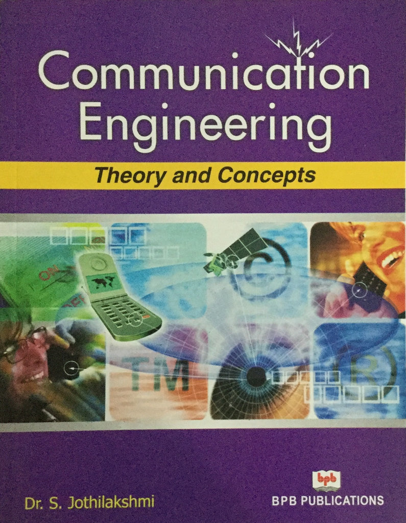 Communication Engineering Theory & Concepts by Dr. S. Jothilakshmi