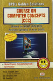 BPB's Golden Solutions Course On computer Concepts (CCC) By Prof. Satish Jain, Dr. Shalini Jain, M.Geetha