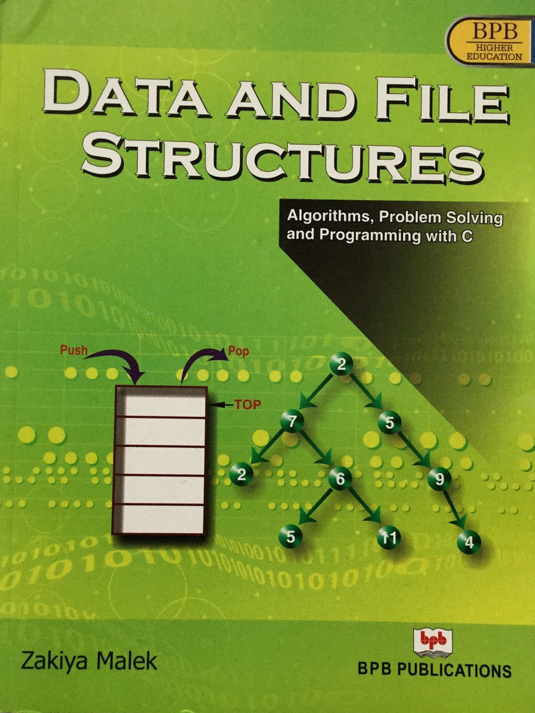 Data and File Structures by Zakiya Malek