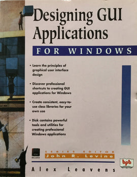 Designing GUI Applications for Windows By Alex Leavens