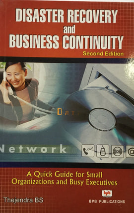 Disaster Recovery and Business Continuity By Thejendra BS