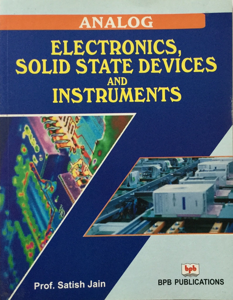 Analog Electronics, Solid State Devices and Instruments