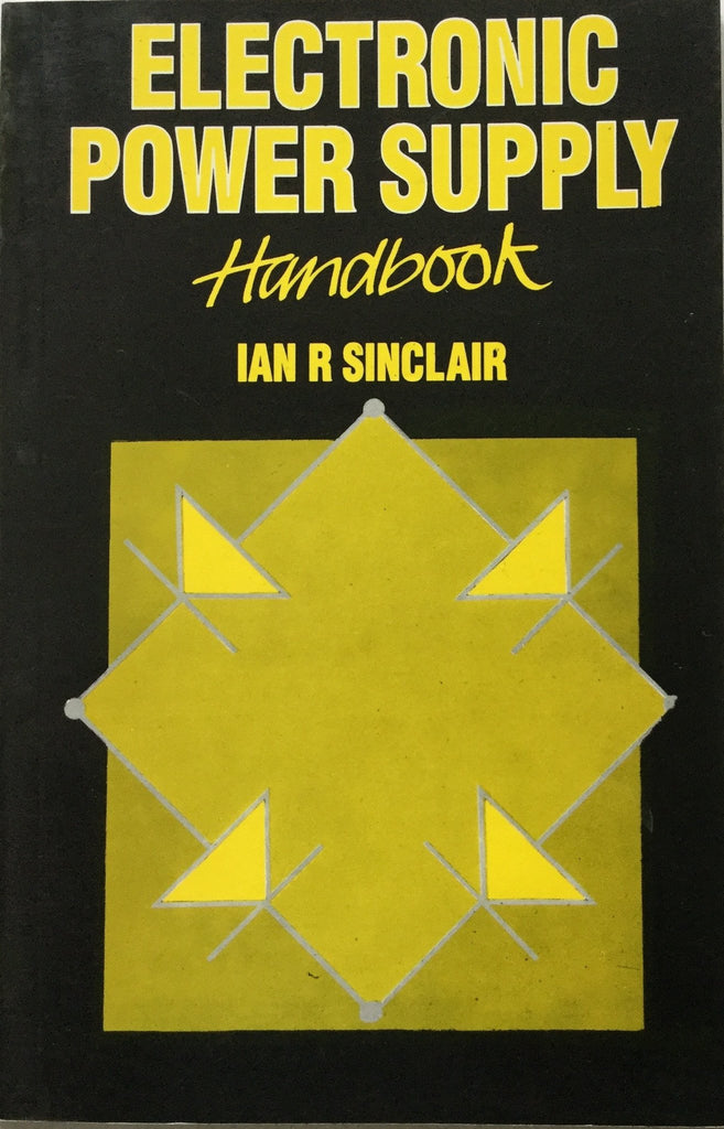 Electronic Power Supply hand book By IAN R Sinclair