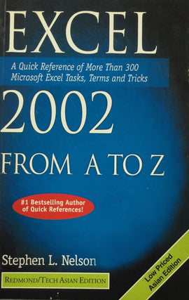 Excel 2002 From A to Z By Stephen L. Nelson