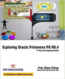 Exploring Oracle Primavera P6 Professional 18 for Planners and Engineers