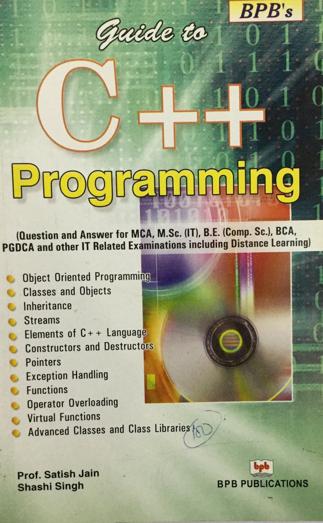 Guide to C++ Programming Question And Answer By Prof. Satish Jain, Shashi Singh