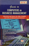 Guide to Computer in Business Management (Q&A)  By Prof. Satish Jain