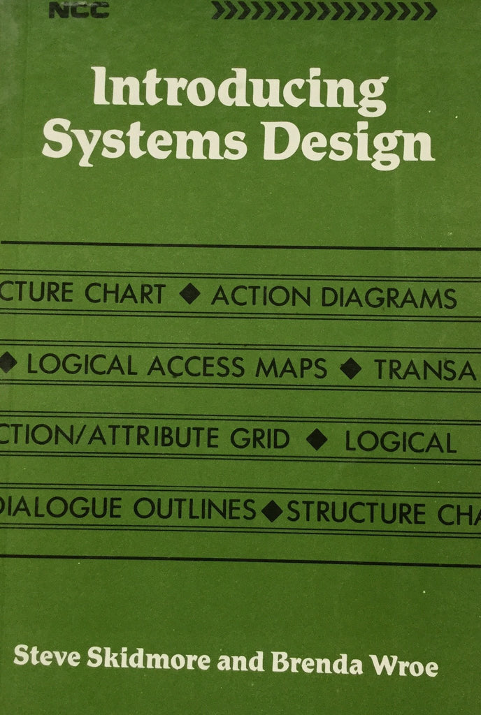 Introducing Systems Design By Steve Skidmore