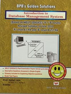 BPB's Golden Solutions, Introduction To Database Management System By Prof. Satish Jain, Kratika