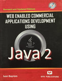 Web enabled Commercial Applications Development Using Java 2 By Ivan Bayross