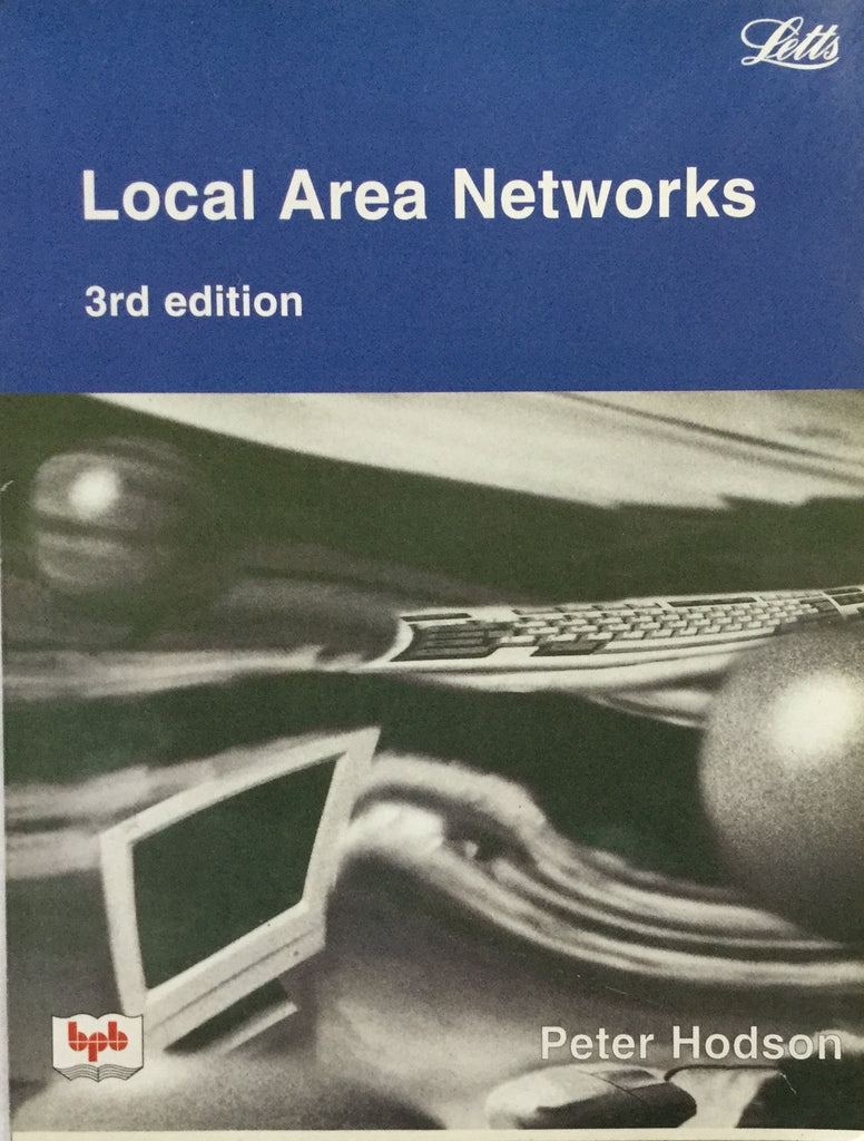 Local Area Networks -3rd Edition By Peter Hodson