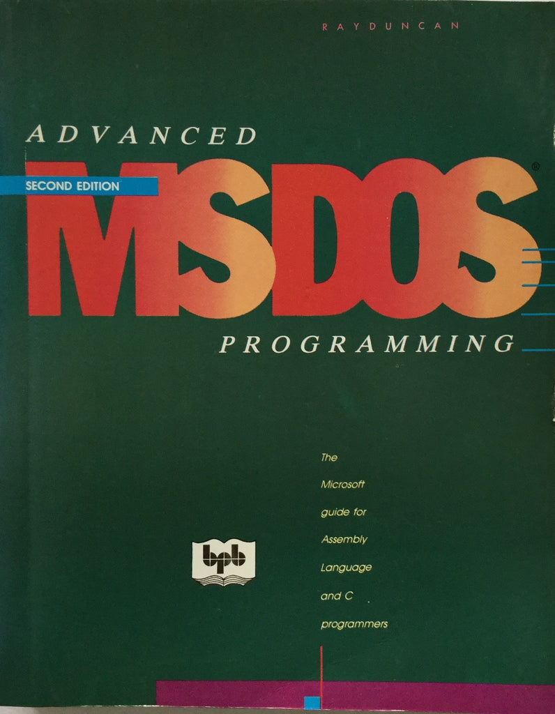Advanced MS DOS Programming -2nd Edition
