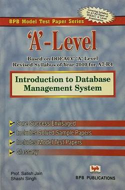 Introduction to Database Management System model test paper By S. jain, Shashi Singh