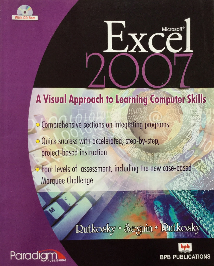 Excel 2007 A visual approach to learning computer skills  With CD Rom By Rutkosky, Seguin