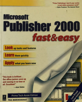 Microsoft Publisher 2000 fast & Easy By Paul Marchesseault