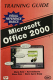 MS Office 2000 : Training Guide , Visual Reference Basics By Maria Reid, Karl Schwartz, Diana Rain, Marni Ayers Brady