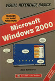MS Windows 2000 : Visual Reference Basics  By Karl Schwartz