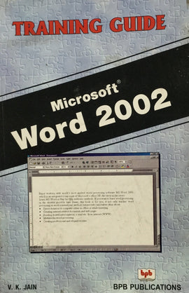 MS Word 2002 - Training Guide By V. K. Jain
