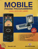 Mobile Phone Programming Using Java Me (J2ME) By Saurabh Jain
