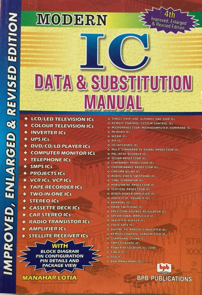 5dbffebc228 Modern IC Data & Substitution Manual Revised Edition 2013 – BPB Publications