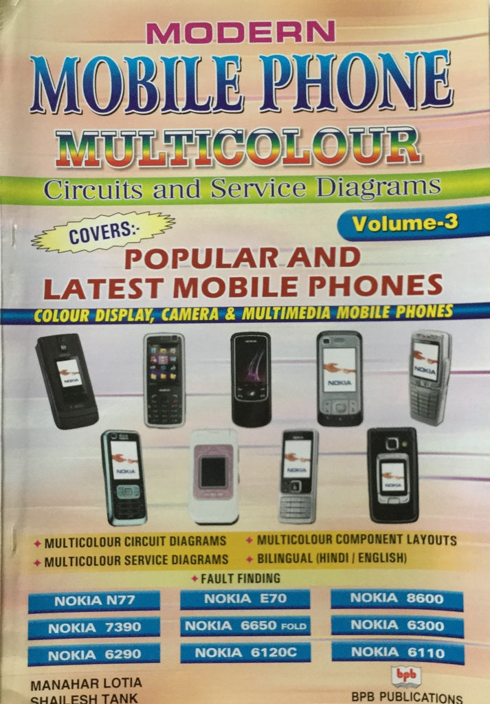 Modern Mobile Phone Multicolour Circuits and Service Diagrams- Vol-3 by Manahar Lotia, Shailesh Tank