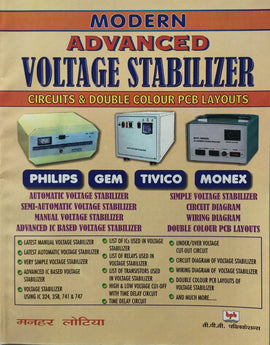 Modern Advanced Voltage Stabilizer Circuits & Double Colour PCB Layouts by Manahr Lotia