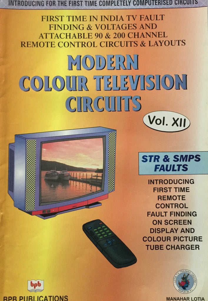 Modern  Colour TV Circuits Vol - 12 By Manahar Lotia