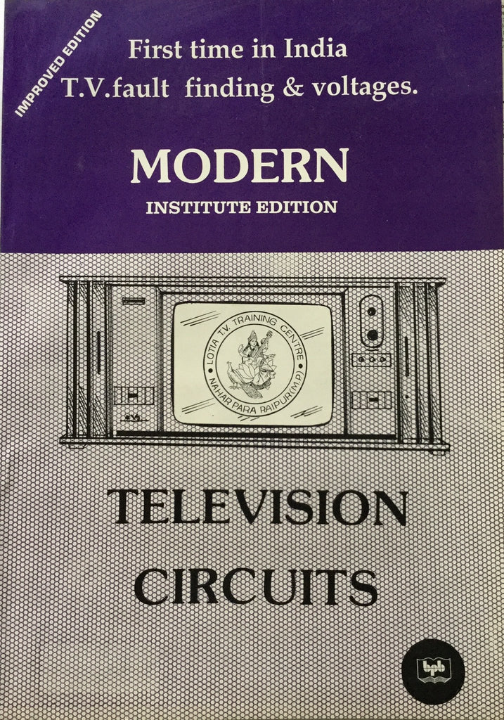 Modern Television Circuits Institute Edition by Manahar Lotia