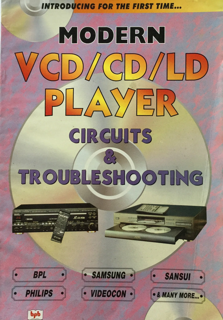 Modern VCD/CD/LD Player Circuits and Troubleshooting by Manahar Lotia