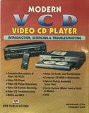 Modern VCD Video CD Player Introduction, Servicing and Troubleshooting by Manahar Lotia