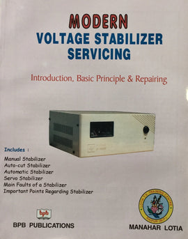 Modern Voltage Stabilizer Servicing by Manahar Lotia