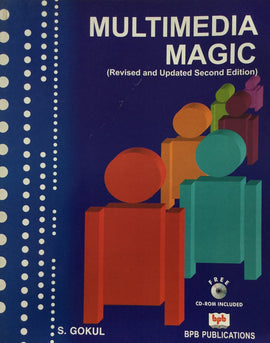 Multimedia Magic - 2nd Edition By S.Gokul