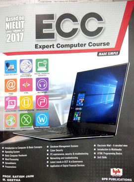 Expert Computer Concepts (ECC) Made Simple By Prof. Satish Jain, M. Geetha