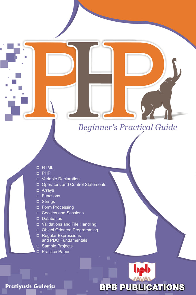 PHP- Beginner's Practical Guide