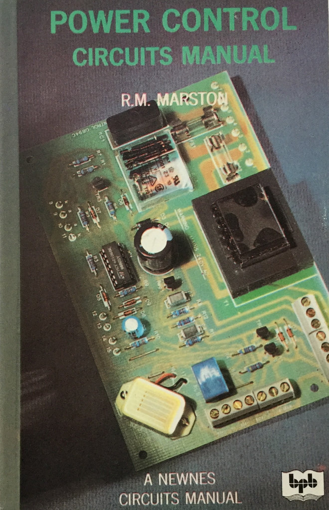 Power Control Circuits Manual BY R.M. Marston