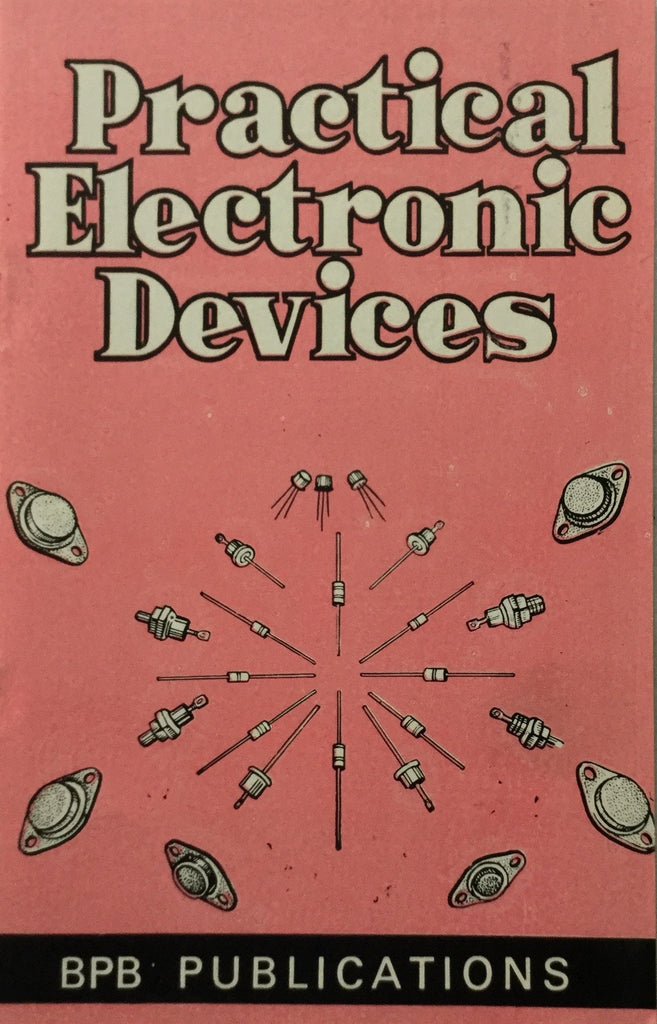 Practical Electronic Devices By Arup K Roy