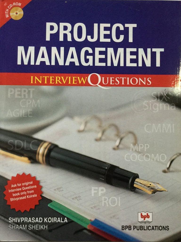Project Management Interview Questions By Shivprasad Koirala