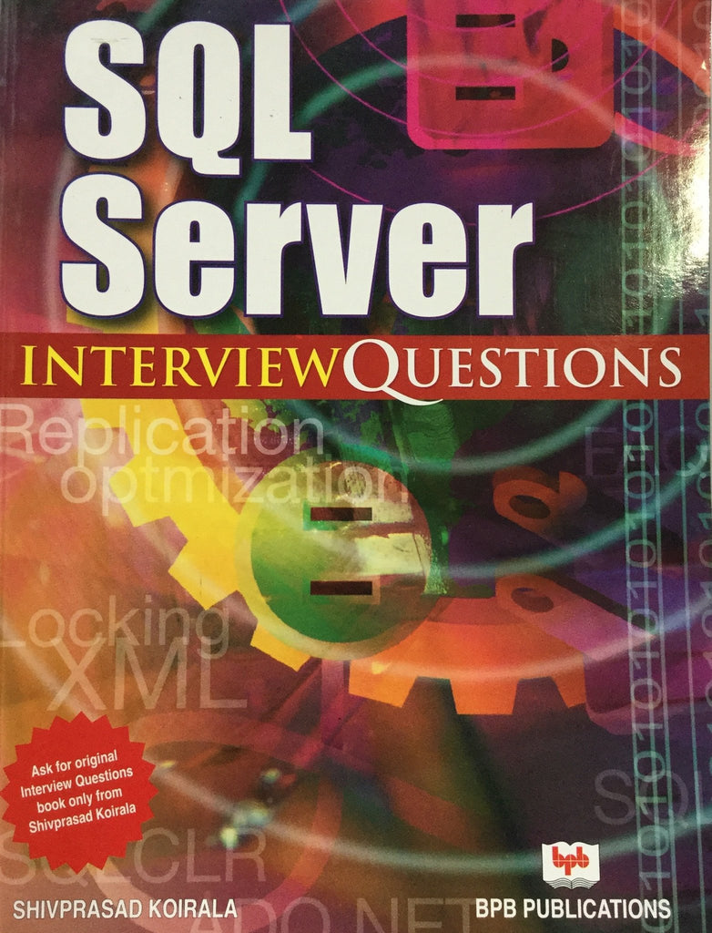 SQL Server Interview Questions By Shivprasad Koirala  Server Interview Questions