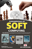 Fundamentals of Soft Computing By Kuntal Barua, Prof. Prasun Chakrabarti