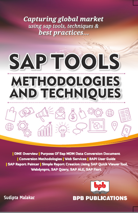 SAP TOOLS, METHODOLOGIES AND TECHNIQUE