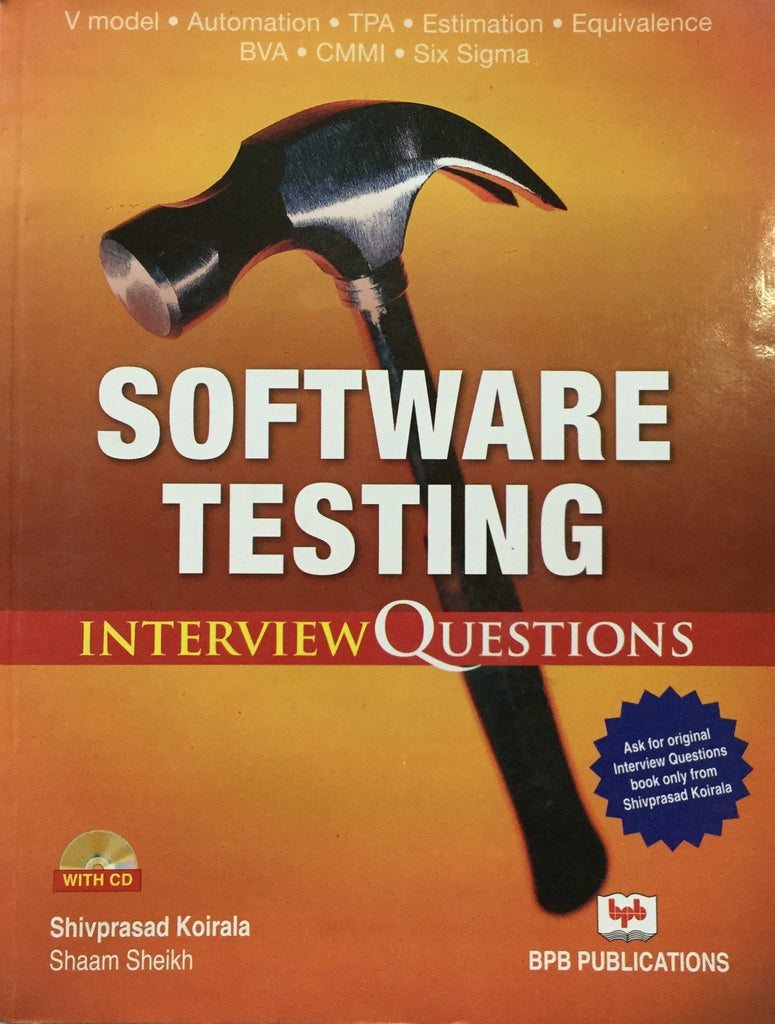 Software Testing - Interview Questions By Shivprasad Koirala
