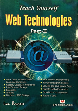 Teach Yourself Web Technologies - Part 2 By Ivan Bayross