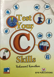 Test Your C Skills - 5th Edition by Yashavant Kanetkar