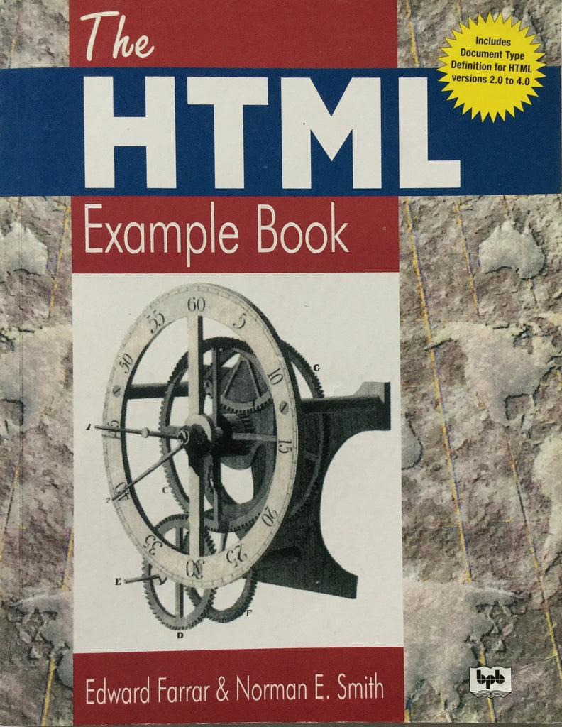 The HTML Example Book By Edward Farrar, Normon E. Smith