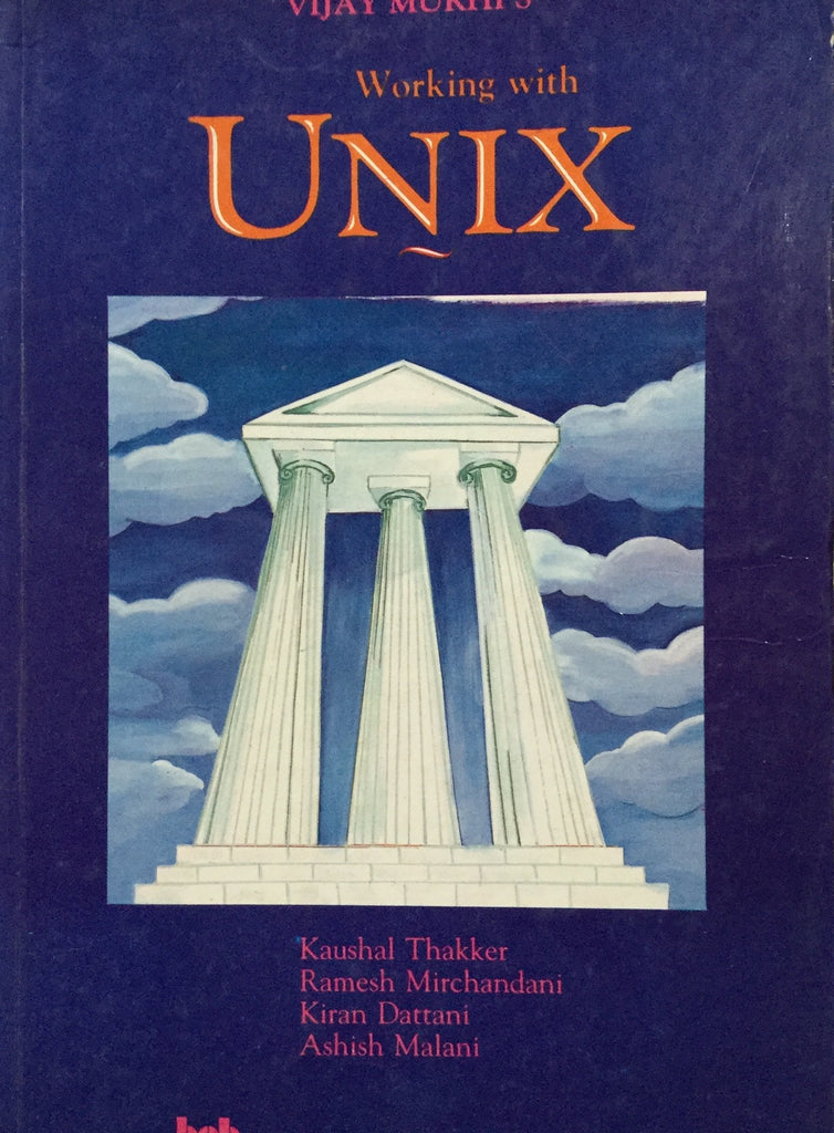 Working With Unix By Vijay Mukhi
