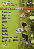 Up to Date World's Transistor, Thyristor, SMD Code, Diode, IC, Linear Digital, Analog, Comparison Tables  Vol 2 VRT O…1N..2S...60000...to U by ECA